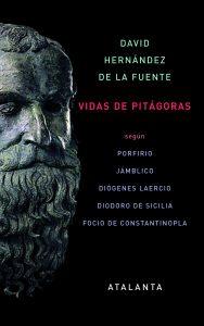 Portada del libro: Vidas de Pitágoras | David Hernández de la Fuente