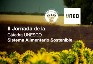 II Jornada de la Cátedra UNESCO Sistema Alimentario Sostenible
